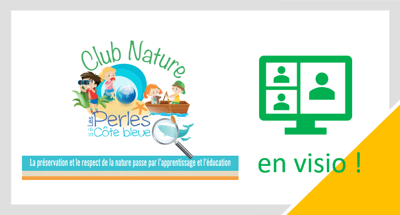 Club nature en visio